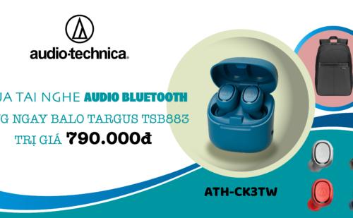 Nhận Quà Tặng Trị Giá 790.000đ Khi Mua Tai Nghe Audio Bluetooth