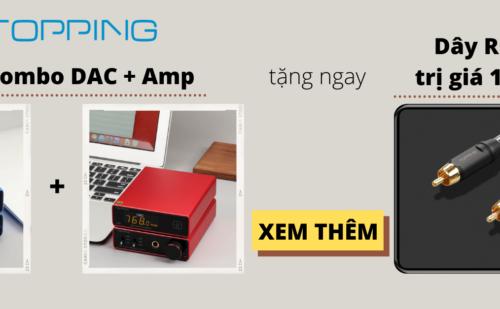 Mua Combo DAC + Amp của Topping, Tặng Ngay Dây Cáp TCR2-25 Trị Giá 1.200.000đ
